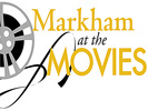 Markham At The Movies